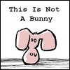 bunny not a bunny