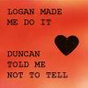 logan made me too it