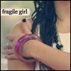 Fragile girl.
