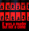 Murder but not a crime