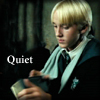 GothGirl: draco quiet