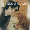like a dream (h/g or l/j)