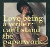 Love being a writer