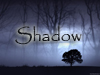 Shadow: Unavoidable