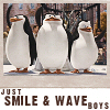 just smile and wave