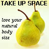 Body (Positive- take up space!)