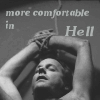 more comfortable in hell