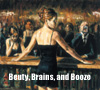 Beauty and the Booze