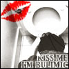 Kiss me, I'm Bulimic