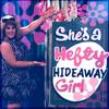 Hefty Hideaway Girl