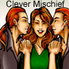 Clever Mischief: A Rose and Inell Fic
