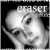 eraserpolite userpic