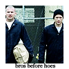 Prison Break - Bros before Hoes