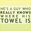 H2G2 Guy and his towel