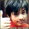 Rock on dude.