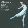 Dance away the pain