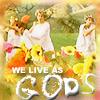 We live as gods - The Trio