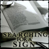 Searching for a sign