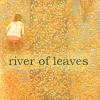 punkabelle: river leaves