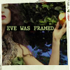 junebug_indeed: eve was framed