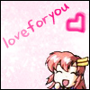 love for you!, you kick ass, Lacus