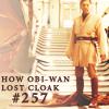 mysticalweather: SW: (penilesspoet17) Obi's lost cloak
