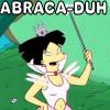 abraca-duh