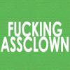 Oreo: FUCKING ASSCLOWN