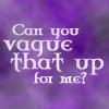 BtVS - vague that up