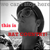 Die, die Geräusche macht: Bat Country
