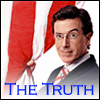 Colbert - The Truth