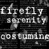 Firefly/Serenity Costuming