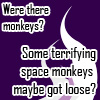 Were there monkeys?