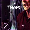 Laz: TRAP!