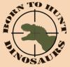 Hoc Est Qui Sumus: Born to Hunt Dinosaurs