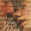 Time Is Like A Kiss