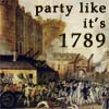 party like it's 1789