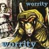 worrity