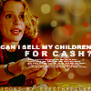 sell my children by eyesthatslay