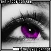 heart sees eyes cannot purple