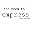 The Need to Express - A RENT LJ Comic