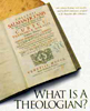 What Is A Theologian?