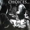 Choices/The Seventh Seal