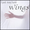 I just may have wings