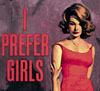 i prefer girls