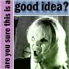 btvs - good idea?