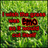 Emo - Emo grass