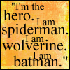 Animorphs: Quote -- I am a superhero