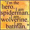 Animorphs: Quote -- I am a superhero