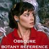 annoying botanist